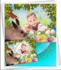Детская рамка и коллаж для фото к Пасхе - Солнце светит в небесах