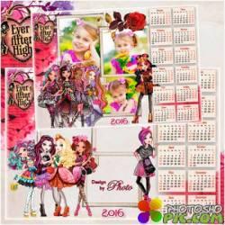 Детский календарь - рамка на 2016 год с героинями мультфильма Эвер афтер хай